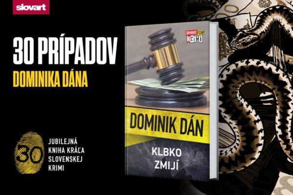 Súťaž o jubilejnú knihu kráľa slovenskej krimi – Dominika Dána