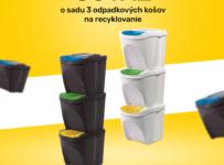 Súťaž o sadu 3 odpadkových košov