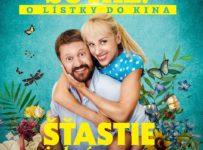 Vyhrajte 2x2 lístky na novú českú komédiu ŠŤASTIE JE KRÁSNA VEC