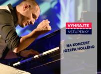 Vyhrajte 3x2 vstupenky na koncert Jozefa Hollého v Bratislave
