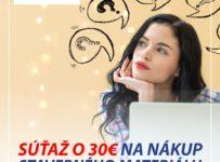 Súťaž o 30€ poukážku na nákup stavebného materiálu v predajni L&Z ČECH