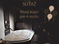 Súťaž o pivný kúpeľ pre štyri osoby v pivných kúpeľoch TATRAS v Poprade