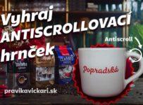 Súťaž o antiscrollovací hrnček od Popradskej