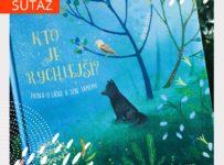Súťaž o detskú knihu KTO JE RÝCHLEJŠÍ od autorky Iryny Zelyk
