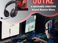 Súťaž o o slúchadlá CREATIVE Sound Blaster Blaze