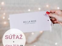 Súťaž o poukaz na nákup v Bella Rose v hodnote 30€