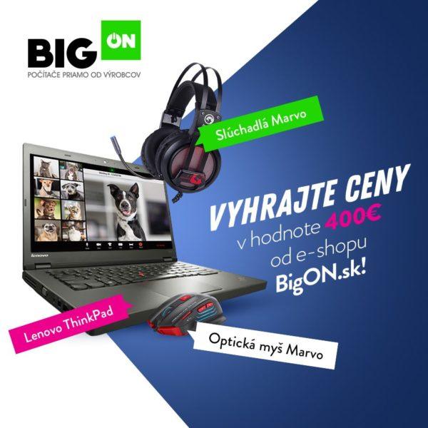 Vyhrajte výpočtovú techniku v hodnote 400€ od e-shopu BigON!