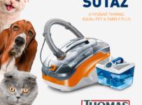 Súťaž o vysávač THOMAS AQUA+ PET & FAMILY PLUS