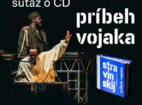 Súťaž o CD s predstavením Príbeh vojaka z dielne Festival Konvergencie