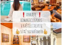 Súťaž o romantický pobyt v Kaštieli Dezasse