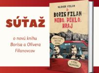 Vyhrajte novinku od Olivera a Borisa Filanovcov - Nebo, peklo, hraj