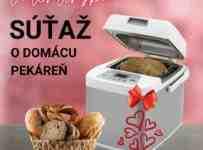 Valentínska SÚŤAŽ o domácu pekáreň