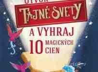 Otvor Tajné svety a vyhraj 10 magických cien
