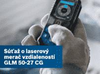 Súťaž o laserový merač vzdialeností GLM 50-27 CG