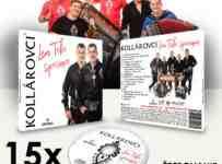 Súťaž o 15x novinku CD - KOLLÁROVCI- Len Tebe spievam