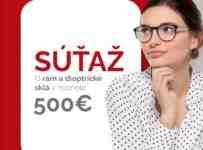 Súťaž o rám a dioptrické sklá v hodnote 500€ podľa vlastného výberu